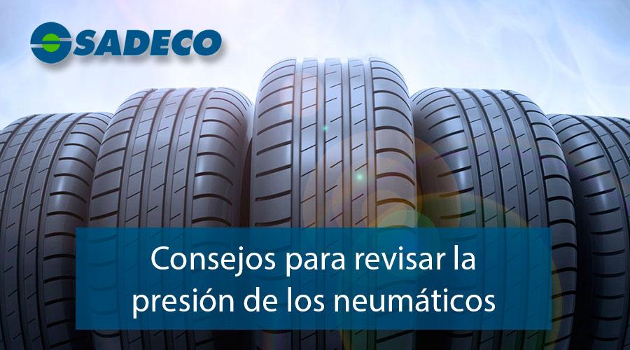 Consejos para revisar la presión de los neumáticos